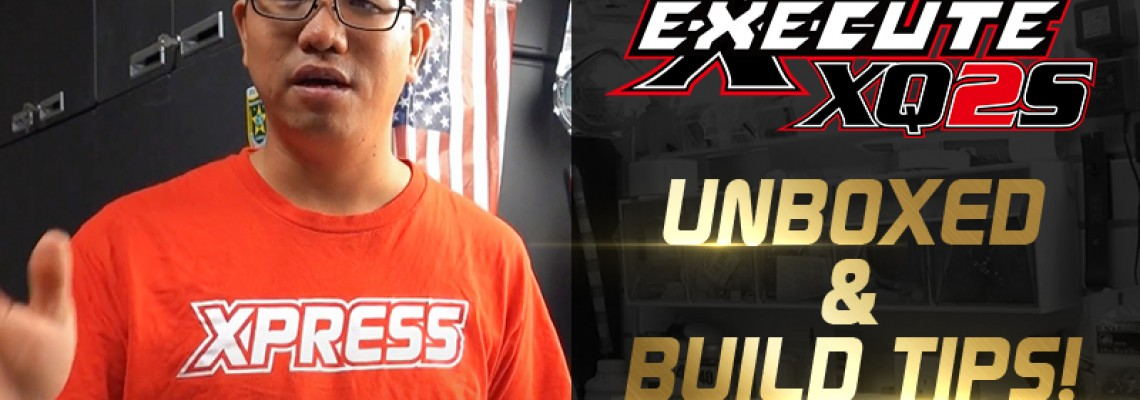 Felix Law Execute XQ2S Unboxed and Build Tips!