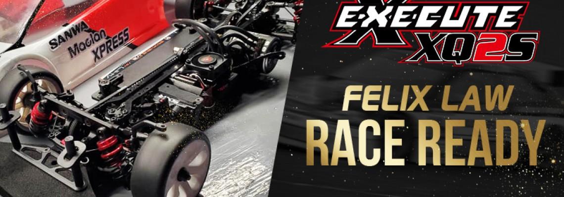 Felix Law's Race Ready Execute XQ2S